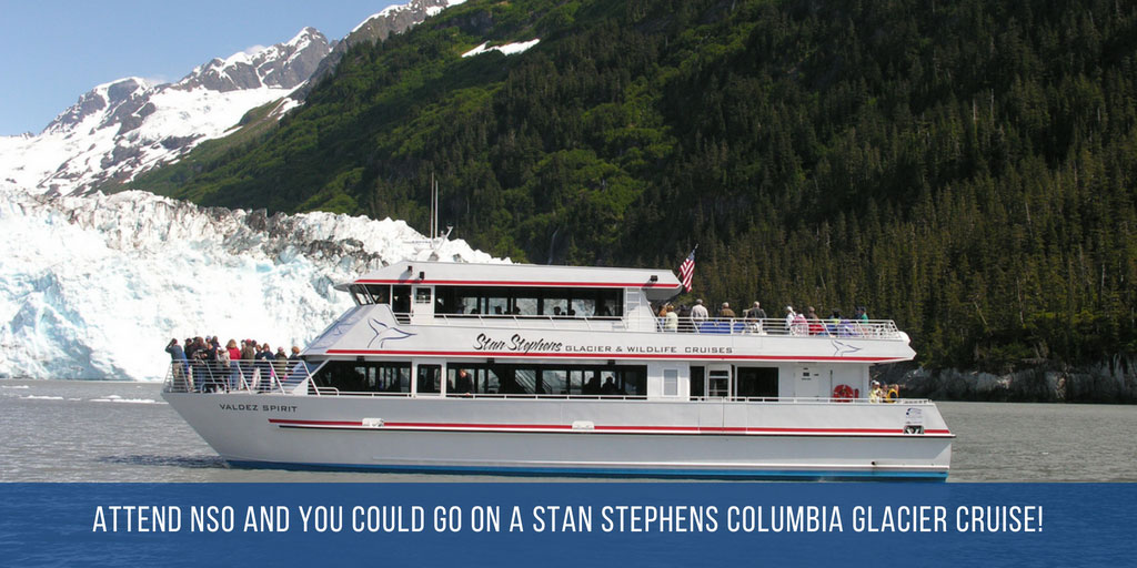 Attend NSO and you could go on a Stan Stephens Columbia Glacier Cruise!